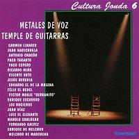 Various Artists.. – Cultura Jonda VI. Metales de voz Temple de guitarras