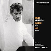 Leonard Bernstein, William Lincer, Hector Berlioz, New York Philharmonic Orchestra – Berlioz: Harold en Italie, Op. 16 - Chausson: Poeme, Op. 25 - Ravel: Tzigane, M. 76