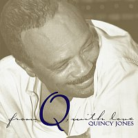 Quincy Jones – From Q, With Love