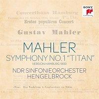 "Thomas Hengelbrock – Mahler: Sinfonie Nr. 1 ""Titan"" (Hamburg Version 1893)"