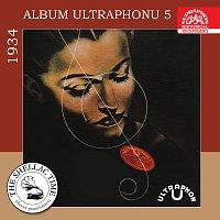 Různí interpreti – Historie psaná šelakem - Album Ultraphonu 5 - 1934