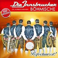 Die Innsbrucker Bohmische – Perfectum est!