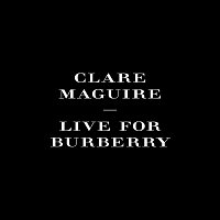 Clare Maguire – Live For Burberry