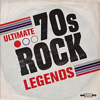 Various Artists.. – Ultimate 70s Rock Legends