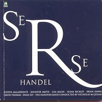 The Hanover Band, Nicholas McGegan, Jennifer Smith, Georg Friedrich Händel – Handel: Serse