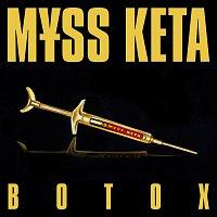 M?SS KETA – BOTOX