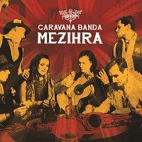 Caravana Banda – Mezihra