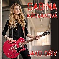 Sabina Křováková – Jako dřív