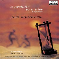 Jeri Southern – A Prelude To A Kiss The Story Of A Love Affair
