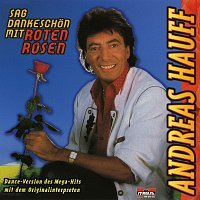 Andreas Hauff – Sag Dankeschon mit roten Rosen