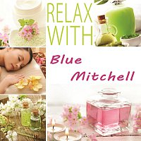 Blue Mitchell – Relax with