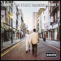 Oasis – (What's The Story) Morning Glory? [Remastered]