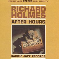 """Richard """"Groove"""" Holmes – After Hours"""