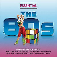 Essential 80s - Classic Eighties Pop And Rock Hits