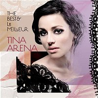Tina Arena – The Best & Le Meilleur