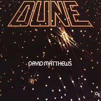 David Matthews – Dune