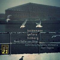 Anne Sofie von Otter, Gothenburg Symphony Orchestra, Kent Nagano – Boldemann / Gefors / Hillborg