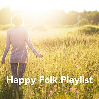 Různí interpreti – Happy Folk Playlist