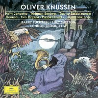 Lucy Shelton, Barry Tuckwell, Michael Collins, Clio Gould, John Constable – Knussen Conducts Knussen