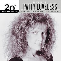 Patty Loveless – 20th Century Masters: The Millennium Collection: Best Of Patty Loveless