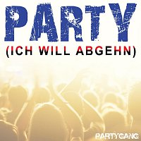 Partygang – Party (Ich will abgehn)