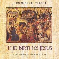 John Michael Talbot – The Birth Of Jesus: Celebration