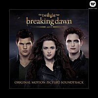 Various Artists.. – The Twilight Saga: Breaking Dawn - Part 2 (Original Motion Picture Soundtrack)
