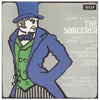 The D'Oyly Carte Opera Company, Royal Philharmonic Orchestra, Isidore Godfrey – Gilbert & Sullivan: The Sorcerer / The Zoo