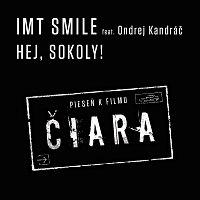 I.M.T.Smile, Ondrej Kandráč – Hej, sokoly!