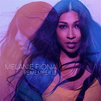 Melanie Fiona – Remember U