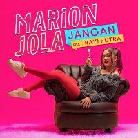 Marion Jola, Rayi Putra – Jangan