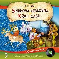 Various  Artists – Najkrajšie rozprávky, No.3: Snehová kráľovná/Král času