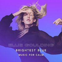 Ellie Goulding – Brightest Blue - Music For Calm