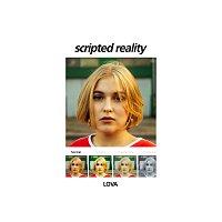 LOVA – Scripted Reality