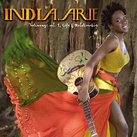 India.Arie – Testimony: Vol. 1 Life & Relationship