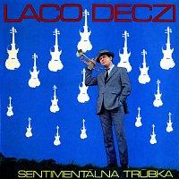 Laco Déczi – Sentimentálna trúbka
