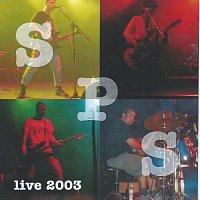 SPS – Live 2003