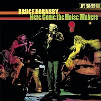 Bruce Hornsby – Here Come the Noise Makers