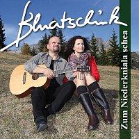 Bluatschink – Zum Niederkniala schea
