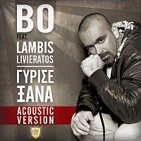 BO, Labis Livieratos – Girise Xana [Acoustic Version]