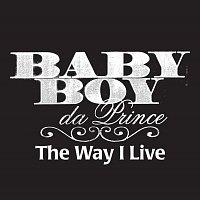 The Way I Live [Edited Version]