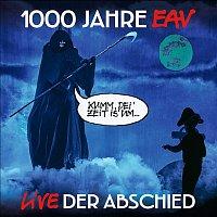 EAV – 1000 Jahre EAV Live - Der Abschied
