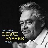 Dirch Passer – Den Store Dirch Passer - Vol 2
