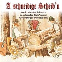 Různí interpreti – A schneidige Scheib'n
