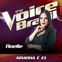 Noelle – Amanha É 23 [Ao Vivo No Rio De Janeiro / 2019]