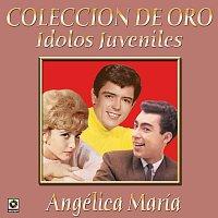 Angélica María – Colección De Oro: Ídolos Juveniles, Vol. 2 – Angélica María