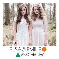 Elsa, Emilie – Another Day