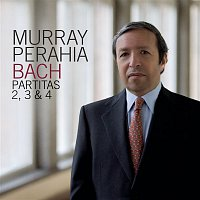 Murray Perahia – Bach: Partitas 2, 3 & 4