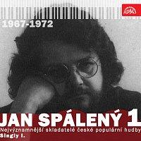 Různí interpreti – Nejvýznamnější skladatelé české populární hudby Jan Spálený Singly I. (1967-1972)