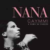 Nana Caymmi – A Dama da Cancao